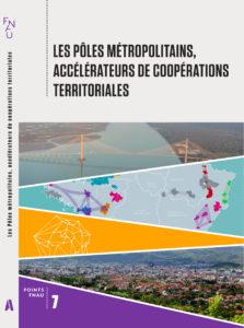 Les pôles métropolitains accélérateurs de coopérations territoriales - Collection Point FNAU N° 7