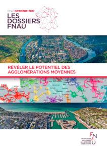 Hauts-de-France: Une région attractive et des territoires moteurs pour un développement équilibré - Les dossiers FNAU, N° 42, Octobre 2017, p. 17-18