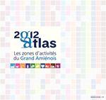 Les zones d'activités du Grand Amiénois. Atlas 2012 - Mars 2013