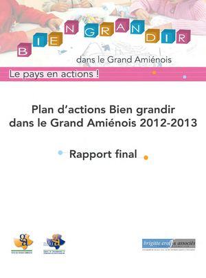 Plan d'actions Bien grandir dans le Grand Amiénois 2012-2013. Rapport final - Mars 2014