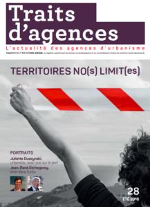 Les SCoT et PLUi en taille XXL peuvent-ils relooker la gouvernance territoriale ? - Traits d'Agences, N° 28, Juillet 2016, p. 13